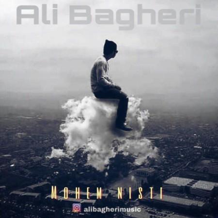 دانلود آهنگ جدید مهم نیستی از علی باقری