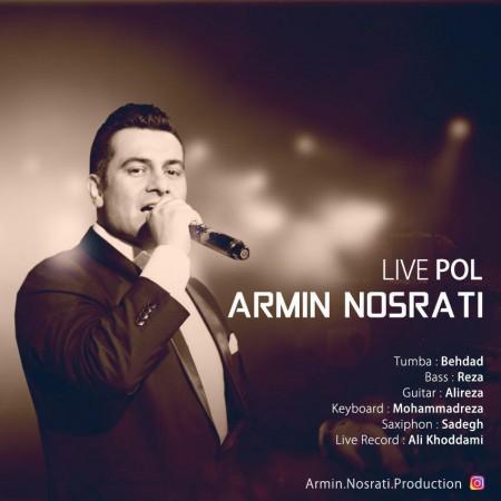 دانلود آهنگ شاد Live Pol از آرمین نصرتی