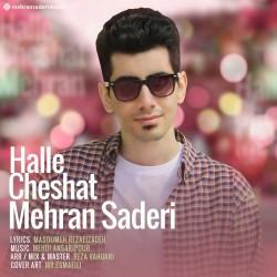 آهنگ مهران صادری حله چشات