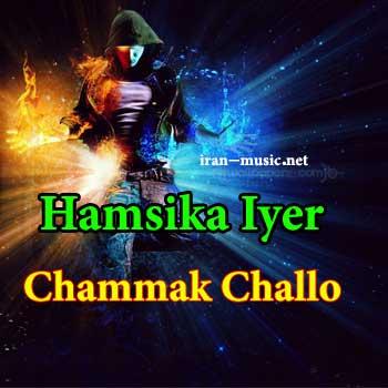 Hamsika Iyer Chammak Challo