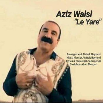 عزیز ویسی له یاره Le Yare