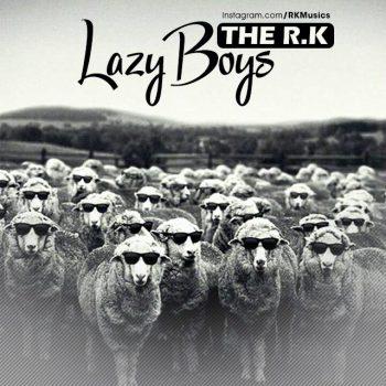 دانلود آهنگ بی کلام The R K بنام Lazy Boys