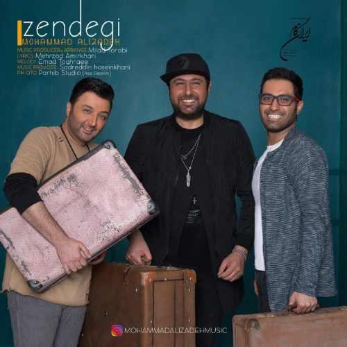 دانلود ریمیکس آهنگ جدید زندگی از محمد علیزاده